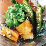 茄子と万願寺唐辛子の焼き浸しエスニック風1